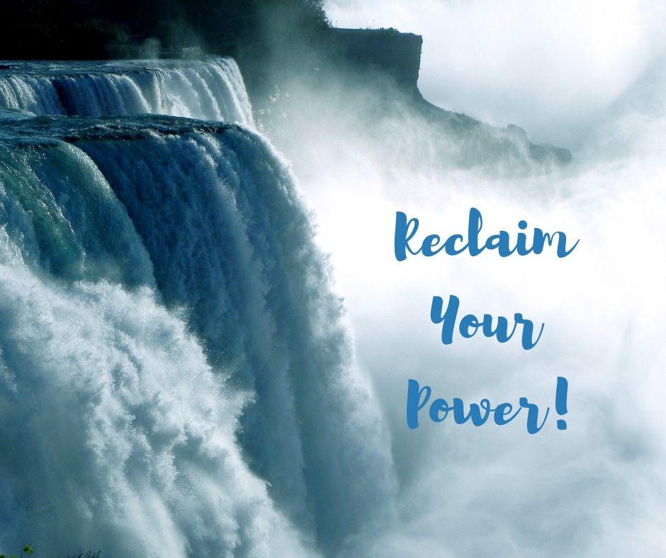 Reclaim Your Power!